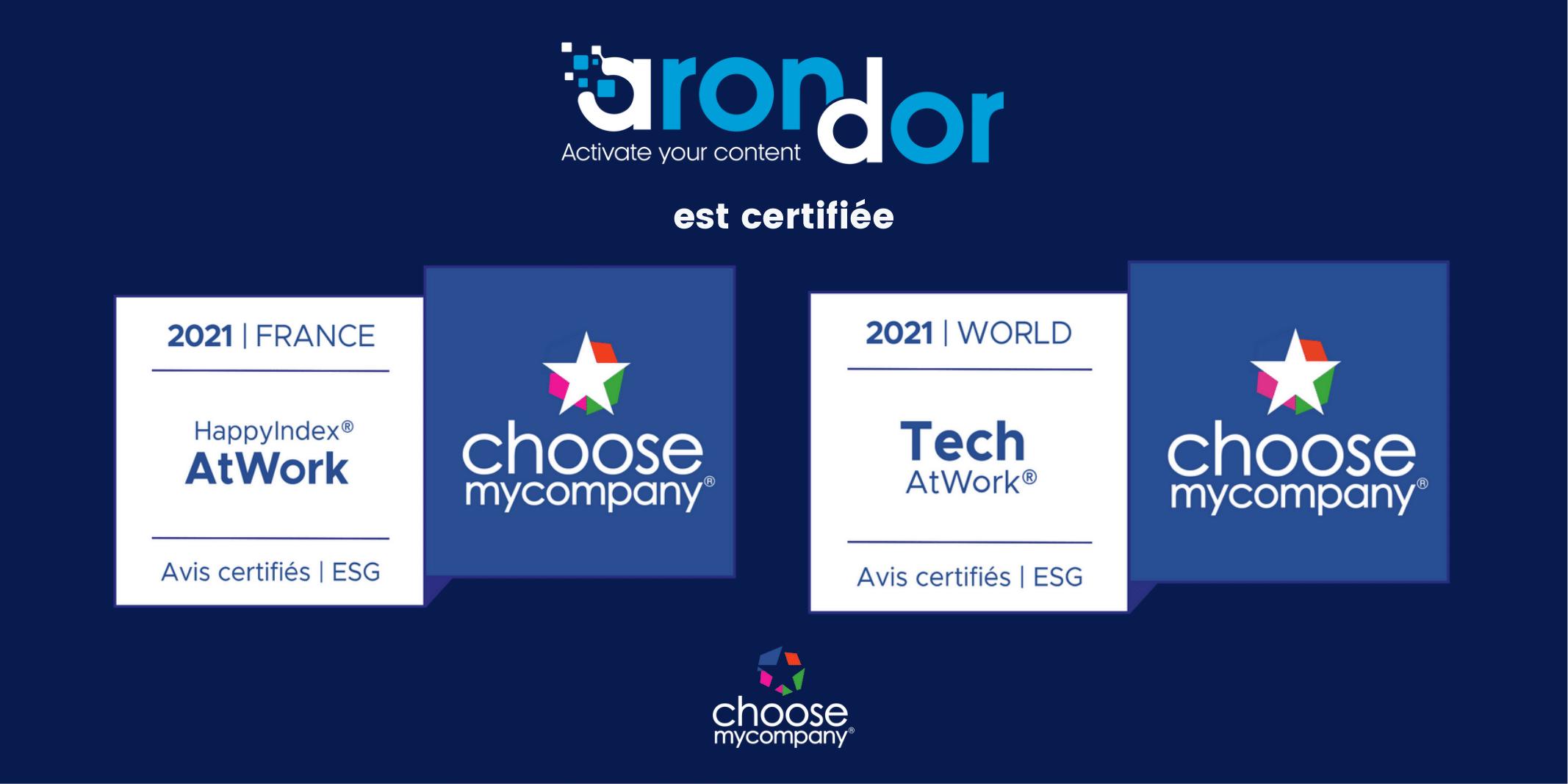 Une double certification pour Arondor !